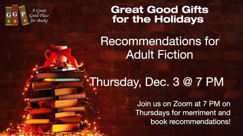 GGP Recommendations for the Holidays - Adult fiction - Dec. 3 at 7 PM
