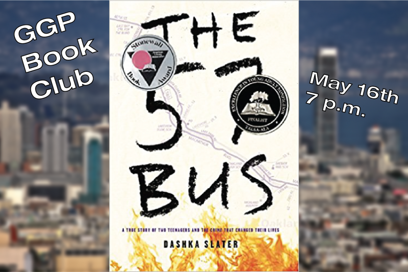 GGP Book Club - The 57 Bus - May 16th 7 p.m.